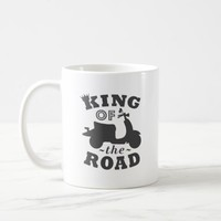 King of the Road Coffee Mug