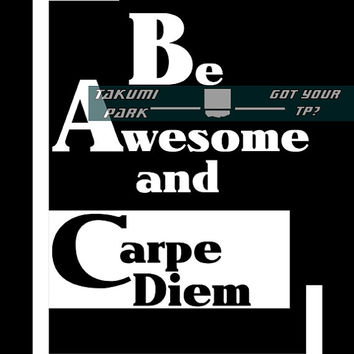 Be awesome, Carpe Diem, Black and White Wall Art, 8x10 Office Art, Cubicle Art, Inspirational Quote, Typography Print, Motivational