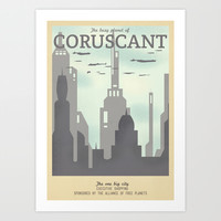 Retro Travel Poster Series - Star Wars - Coruscant Art Print by Teacuppiranha