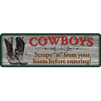 Cowboy's Scrape It Sign
