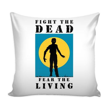 Zombie Graphic Pillow Cover Fight The Dead Fear The Living