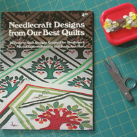 Needlecraft Designs from Our Best Quilts