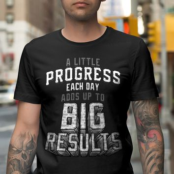 Limited Edition - A Little Progress Each Day Adds Up To Big Results
