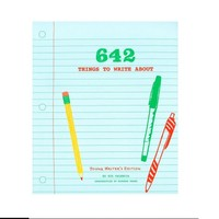 642 THINGS TO WRITE ABOUT : YOUNG WRITER'S EDITION 826 Valencia