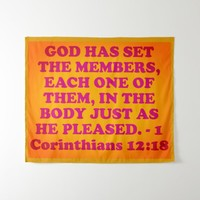 Bible verse from 1 Corinthians 12:18. Tapestry