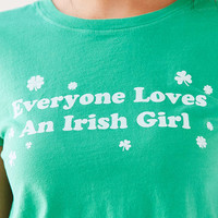 Truly Madly Deeply Everyone Loves An Irish Girl Tee - Urban Outfitters