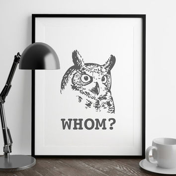 Whom Owl Print | Funny Owl Wall Art | Grammar | Art Printable | Printable Wall Art | PDF Download | Funny Art
