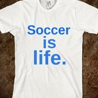 Soccer is life - Finley Hill