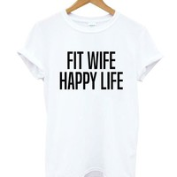 Fit Wife Happy Life - Fitness - Women's T-shirt