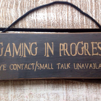 Funny Sign. Funny Gift. Xbox Fan. Teenagers Room.Gaming in Progress