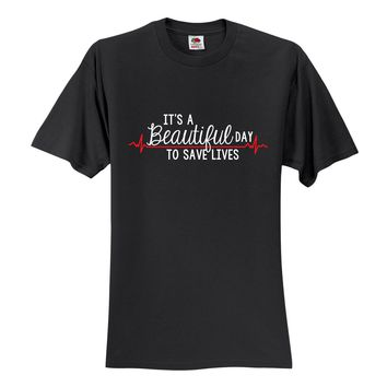 "Grey's Anatomy ""It's a Beautiful Day to Save Lives"" T-Shirt"