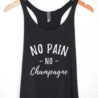 No Pain No Champagne Gym Tank in Heather Black-Workout T-shirt-Funny Sayings Quotes -Fitness Workout Shirt Tops for Womens Girl-Cup of tee