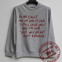 So He Calls Me Up Shirt Matt Espinosa Shirt Magcon Boys Sweatshirt Sweater Hoodie Shirt – Size XS S M L XL