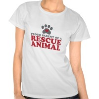 Proud Parent of a Rescue Animal T-Shirt