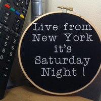 Saturday Night Live - Live from New York! - SNL Comedy Funny Embroidery Hoop Art Gift