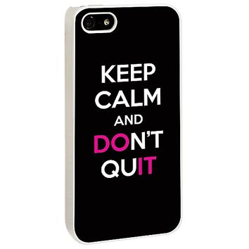 Keep Calm and Don't Quit for the Skinzy White iPhone 5/5S Case V3 by skinzy.com
