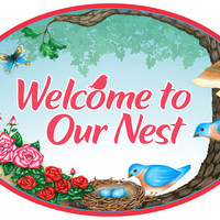 Door Signs: Welcome To Our Nest Bird Design