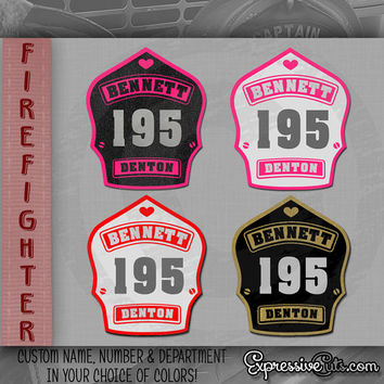 """Firefighter Wife CUSTOM Decal : 5"""" inch Firefighter Helmet Shield { HIS name or rank, badge number and department! }"""
