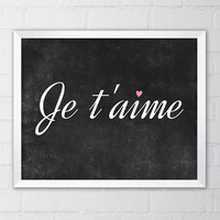 Je T'aime French I Love You Art Print, 8x10 Printable Digital file, Wall art, Black and white, Home decor, Watercolor, Quote print, Saying