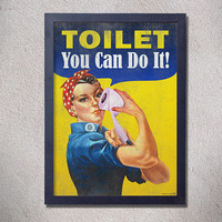 Toilet sign,you can do it,digital poster,print,funny,humor,vintage,retro,yellow,woman,bathroom,We Can Do It,World War 2,iconic figure