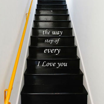 Wall Decal Quote I love you every step of the way STAIR CASE Stairway Decals Vinyl Sticker Wall Decor Home Interior Art Decor Staircase KV32