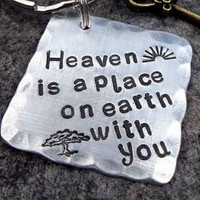 Keychain -Heaven is a place on earth with you  (Lana Del Rey lyrics)
