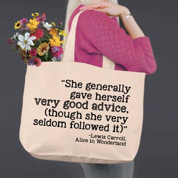Very Good Advice | Alice In Wonderland | Canvas Tote Bag