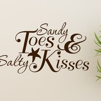 Sandy Toes and Salty Kisses Beach Decor Decal wall Quote words with Starfish and Ampersand 18X8