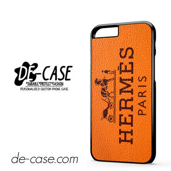 Hermes Paris For Iphone 6 Iphone 6S Iphone 6 Plus Iphone 6S Plus Case Phone Case Gift Present YO