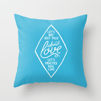 TALK ABOUT LOVE Throw Pillow by Pocket Fuel