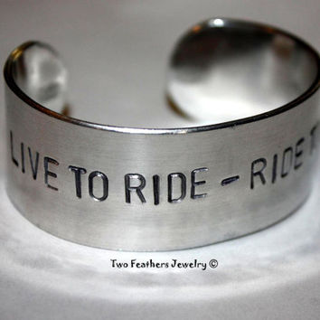 Live To Ride - Ride To Live - Hand Stamped Cuff Bracelet - Metal Cuff - Gift For Her - Gift For Him - Biker Jewelry - Motorcycle Cuff