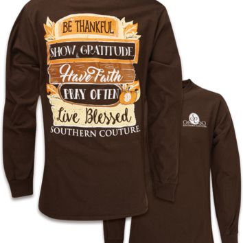 Southern Couture Fall Sign Be Thankful Long Sleeve T-Shirt