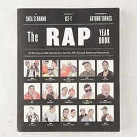 The Rap Year Book: The Most Important Rap Song From Every Year Since 1979, Discussed, Debated And Deconstructed By Shea Serrano & Arturo Torres | Urban Outfitters