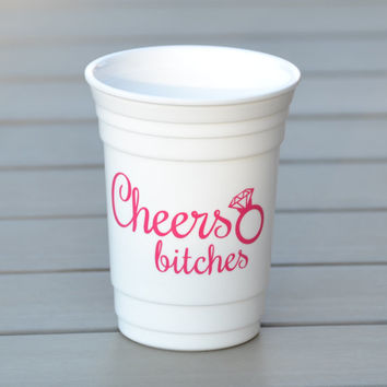 Custom Bachelorette Party Cups | Cheers bitches party cup for the bachelorette party or bridal party gift idea