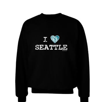 Distressed I Heart Seattle - Heart Flag Adult Dark Sweatshirt by TooLoud