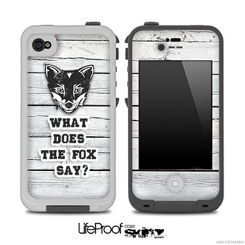 What Does the Fox Say White Wood Skin for the iPhone 5 or 4/4s LifeProof Case