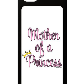 Mother of a Princess - Matching Mom and Daughter Design iPhone 5 / 5S Grip Case  by TooLoud