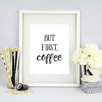 But First Coffee - White, Printable Poster, Minimal Poster, Wall Art, Kitchen Decor,  Digital Download, Nordic art, Scandinavian Poster