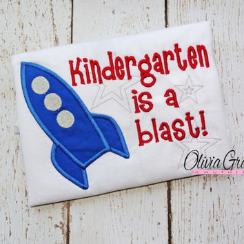 Kindergarten is a Blast, Back to School Embroidered Shirt