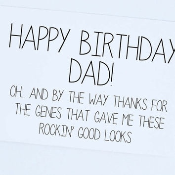 Happy Birthday Dad FunnyDad Funny Card Greeting