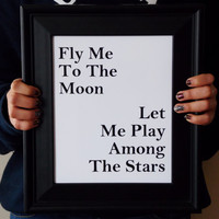 Fly Me To The Moon Art Print. Music Art. Typography Print. Poster Art.