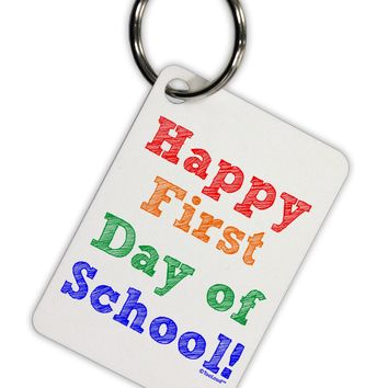 Happy First Day of School Aluminum Keyring Tag
