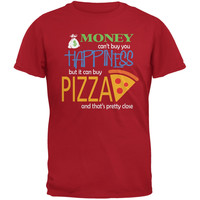 Money Happiness Pizza Funny Red Adult T-Shirt