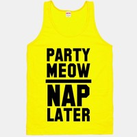 Party Meow Nap Later