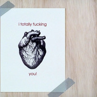 Anniversary Card. Valentine's Day Card. Heart Card. Mature Card .I F*cking Heart You.