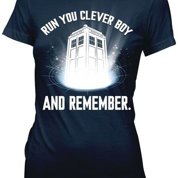 Doctor Who Run You Clever Boy And Remember Juniors Tee