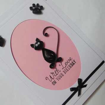 Quilled cat and paw prints With Love on Your Birthday card, quilled cat card, quilled cards, quilling cards, birthday cards, cat cards