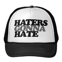 Haters gonna hate funny teen trend