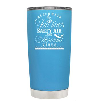 Beach Hair Tan Lines and Mermaid Vibes on Baby Blue 20 oz Tumbler Cup