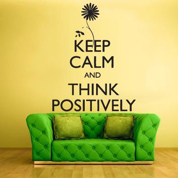 Wall Vinyl Decal Sticker Bedroom Decal Words Keep Calm Think Positively Flower z448